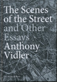 Scenes of the Street and Other Essays