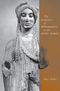 The Poetics of Appearance in the Attic Korai jacket